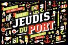 Brest : 28ème édition des jeudis du port