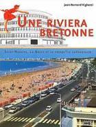 Jean-Bernard Vighetti publie un livre sur la riviera bretonne de Saint-Nazaire à Penestin