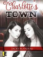 Jacky Blandeau, Les Romanciers Nantais, publie Charlotte's town aux Editions Evidence*