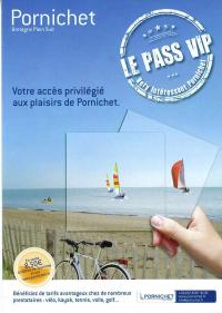 Le Pass VIP Very Important Pornichet