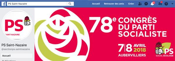 Le PS de Saint-Nazaire fait la promotion sur son compte Facebook du 78e congrès les 7 et 8 avril 2018