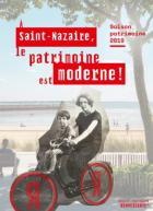 A Saint-Nazaire le patrimoine est moderne