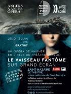Exceptionnel : Le Vaisseau fantôme en simultané sur tous les écrans de Pays de la Loire, Bretagne et à Saint-Nazaire