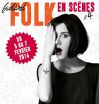 Le Festival Folk en Sc�nes revient en 2016 pour sa 4�me �dition !
