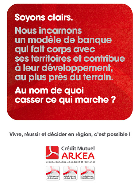 La campagne de publicité du Crédit Mutuel Arkéa
