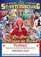 Le Grand Cirque de Saint Pétersbourg à Pornic le 9 août