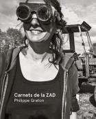 Un livre sur Notre-Dame-des-Landes «Carnets de la zad»